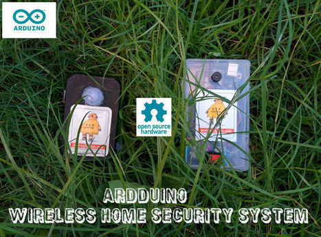 ARDUINO WIRELESS HOME SECURITY SYSTEM | Micro-contrôleurs | Scoop.it