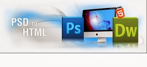 Psd to html for Designers: Psd to html for designers | PSD to HTML India | Scoop.it