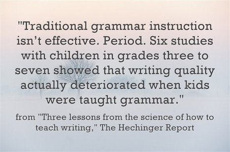 """Quote Of The Day: """"Traditional grammar instruction isn't effective. Period."""" 