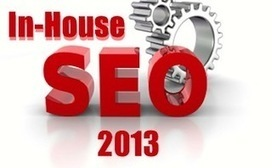 7 In-House SEO Initiatives for 2013 | Analytics & SEO | Scoop.it