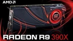 AMD - Radeon R9 380x, disponible au second trimestre | Monhardware | Scoop.it