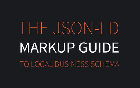 The JSON-LD Markup Guide To Local Business Schema | Whitespark | Wordpress Best of Tips | Scoop.it