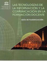 Las Tecnologías de la Información y la Comunicación en la Formación Docente | Universo Abierto | Educacion, ecologia y TIC | Scoop.it
