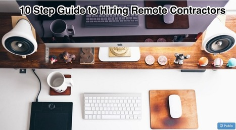 10 Step Guide To Hiring Remote Contractors | cloud computing | Scoop.it