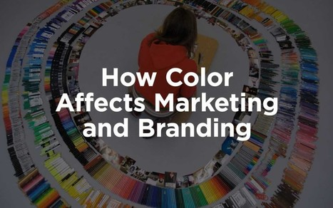 How Color Affects Marketing and Branding | Graphic Design and Muses | Scoop.it