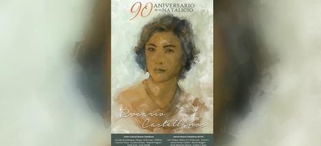 Recordarán a Rosario Castellanos a 90 años de su nacimiento (Foto) | Educacion, ecologia y TIC | Scoop.it