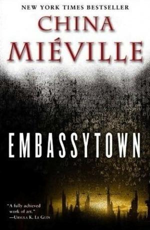 Embassytown | Ficção científica literária | Scoop.it