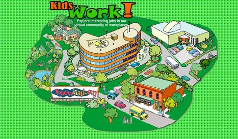 Kids Work! - Explore interesting jobs in our virtual community of workplaces. | We Give, We Get and We keep on Giving | Scoop.it