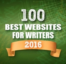 The 100 Best Websites for Writers in 2016 | Scriveners' Trappings | Scoop.it