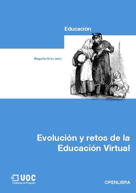 OpenLibra | Evolución y Retos de la Educación Virtual | Educacion, ecologia y TIC | Scoop.it