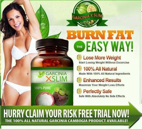 Garcinia X Slim Review – Lose Weight The Easier Way! | Get Your Pack Now! | Scoop.it