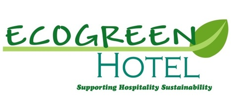 Eco-Friendly Policies Gain Momentum in the Hospitality Industry | Eco-green hotel | Scoop.it