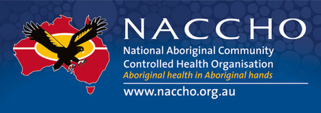 NACCHO Budget Response: Pressure on Indigenous health outcomes | HSC203 Indigenous Health Perspectives | Scoop.it