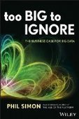 Too Big to Ignore: The Business Case for Big Data - Free eBook Share | Business | Scoop.it