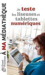 Tablettes et liseuses à la MIOP | à livres ouverts - veille AddnB | Scoop.it