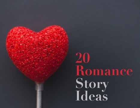 20 Romance Story Ideas - The Write Practice | Thrillers + | Scoop.it