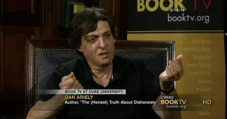 Book Discussion on The (Honest) Trust About Dishonesty Dan Ariely via @Booktv | BI Revolution | Scoop.it