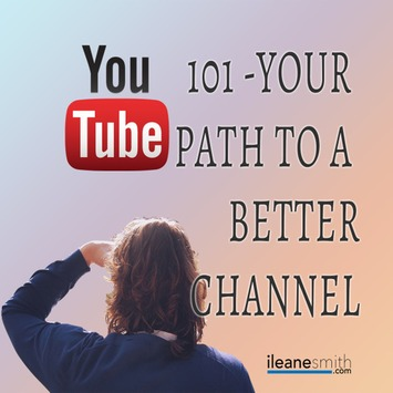 YouTube 101 Your Path To a Better YouTube Channel Part 1 | YouTube Tips and Tutorials | Scoop.it