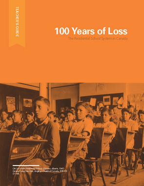 100 Years of Loss - Edu-kit | Legacy of Hope Foundation | Social Studies Resources STACS | Scoop.it