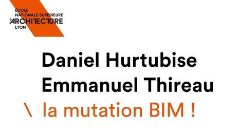Conférence Daniel Hurtubise : la mutation BIM !   Génie civil   Scoop.it