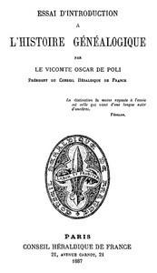 """""""Essai d'Introduction à l'Histoire Généalogique"""" par le vicomte Oscar de Poli 1887   L'écho d'antan   Scoop.it"""