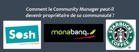 Comment le Community Manager peut-il devenir propriétaire de sa communauté ? - Clément Pellerin - Community Manager Freelance & Formation réseaux sociaux | Social media, curation | Scoop.it