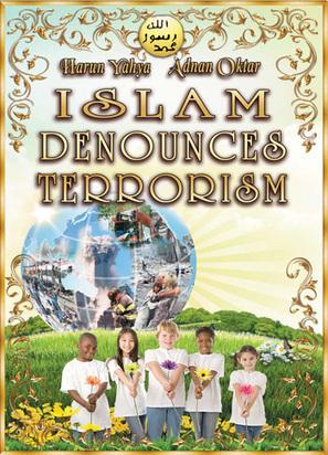 Islam Denounces Terrorism - Harunyahya.com | SCIENCE & FACTS | Scoop.it