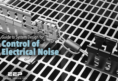 Guide to System Design for Control of Electrical Noise | EEP | Broadcast Engineering Notes | Scoop.it