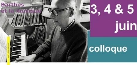 """Colloque """"Barthes et la Musique"""", Fondation Singer-Polignac, 3-5 juin 2015   Philosophie en France   Scoop.it"""