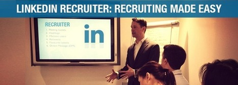 How Linkedin Recruiter Can Make Your Social Recruiting Easy | recrutement | Scoop.it