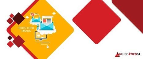 Insertar el texto LOPD en correos electrónicos | #TRIC para los de LETRAS | Scoop.it