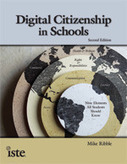 Digital Citizenship in Schools, 2nd Edition By Mike Ribble | K12 Digital Citizenship Resources | Scoop.it