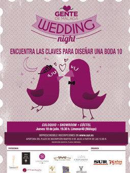 La Wedding Night de Gente de Málaga descubre las claves de una ... - Sur Digital (Andalucía) | Enlaces maravillosos | Scoop.it