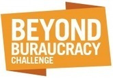 Beyond Bureaucracy Challenge | Strategic Change | Scoop.it