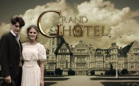 Grand Hôtel : Meurtres et liaisons dans un palace | Aufeminin | Scoop.it