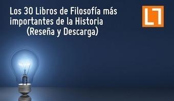 Los 30 Libros de Filosofía más importantes de la Historia (Reseña y Descarga) | Educacion, ecologia y TIC | Scoop.it