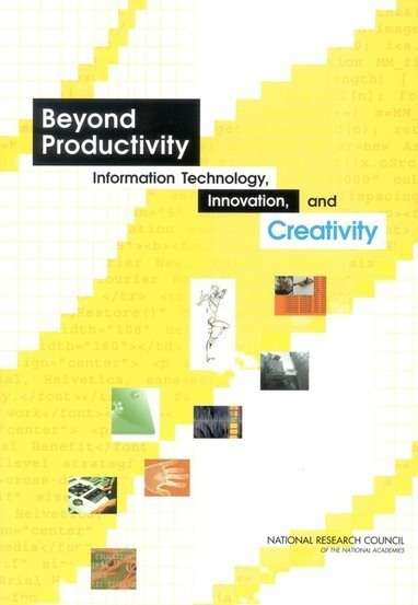 Beyond Productivity: Information, Technology, Innovation, and Creativity | :: The 4th Era :: | Scoop.it