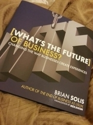 Review: Brian Solis's '[What's The Future] Of Business' - Forbes | Entrepreneurship, Innovation | Scoop.it