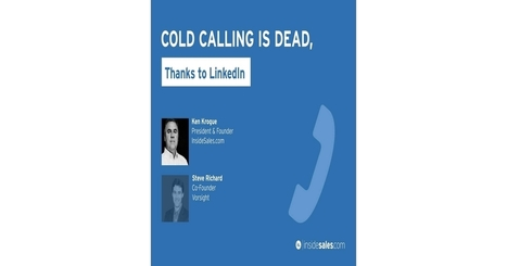 COLD CALLING IS DEAD, Thanks to LinkedIn | GodSpeed Great Commission | Scoop.it