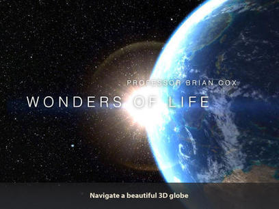 Explore The Wonders Of Life On Earth With This New App From Prof. Brian Cox | STEM Connections | Scoop.it