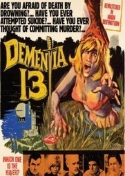 Dementia 13 | Horror Movie Reviews | Scoop.it