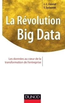 La Révolution Big data - Dunod | Alerte sur les ouvrages parus | Scoop.it