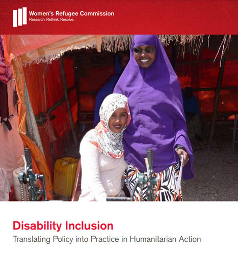 Disability Inclusion: Translating Policy into Practice in Humanitarian Action | Overseas Aid | Scoop.it