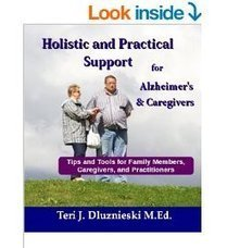 Holistic and Practical Support for Alzheimer's and Caregivers : Review | Alzheimer's Support | Scoop.it