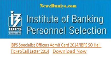IBPS Specialist Officers Admit Card 2014/IBPS SO Hall Ticket/Call Letter 2014 - Newz Duniya | Newz Duniya | 24*7 online news | Scoop.it