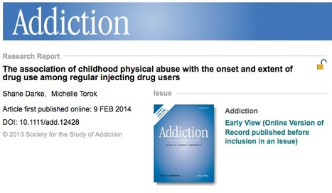 ARTICLE: The association of childhood physical abuse with the onset and extent of drug use among regular injecting drug users | Drugs, Society, Human Rights & Justice | Scoop.it