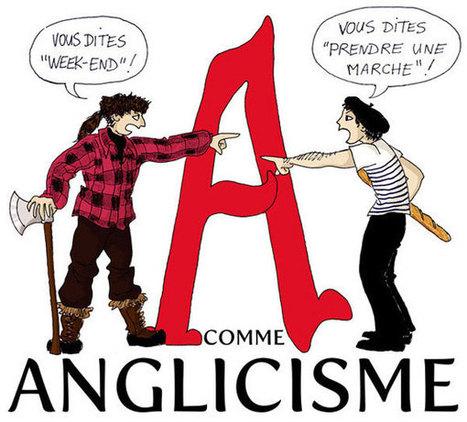 Les anglicismes: LE DEBAT | Espace Public | Remue-méninges FLE | Scoop.it