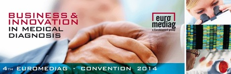 Euromediag Convention 2014 will take place on November the 21st 2014 at Marseille, France. | WBC Incubator | Biotech in the world | Scoop.it