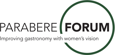 Parabere Forum | Improving Gastronomy with women's vision | 6-7 March 2016 Bari- Italy | FTN press review | Scoop.it