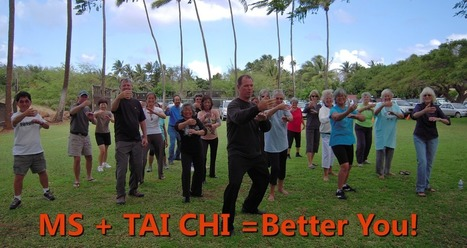 Tai Chi and Multiple Sclerosis Are A Good Match | Overcoming Multiple Sclerosis | Scoop.it